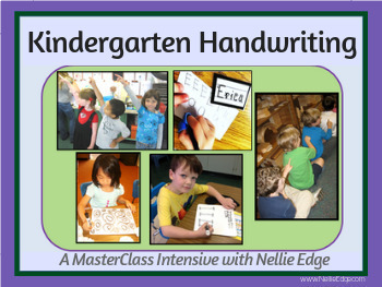 2018 Kindergarten-Friendly Handwriting MasterClass with Nellie Edge on TpT
